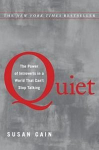 book cover for Quiet: The Power of Introverts a book about introverts and extroverts, by Susan Cain
