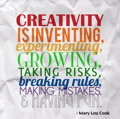 Creativity Quote - Mary Lou Cook