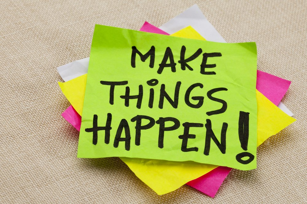 Quote on a sticky note: Make Things Happen!