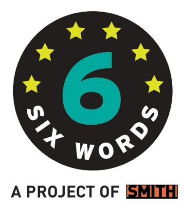 six word memoirs logo Smith Project