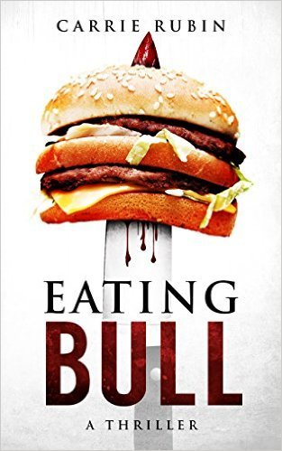 front cover of Eating Bull by Dr. Carrie Rubin